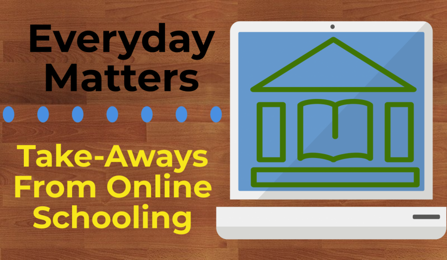 Take-Aways From Online Schooling