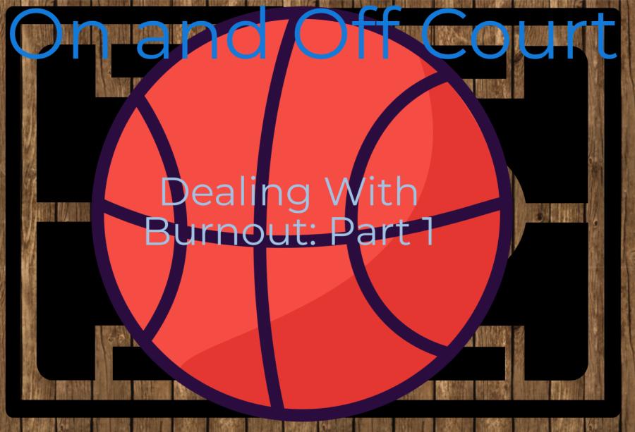Dealing With Burnout: Part 1
