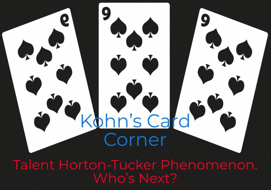Talent Horton-Tucker Phenomenon. Who's Next?