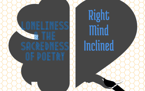 Loneliness & The Sacredness of Poetry