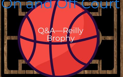 Q&A—Reilly Brophy