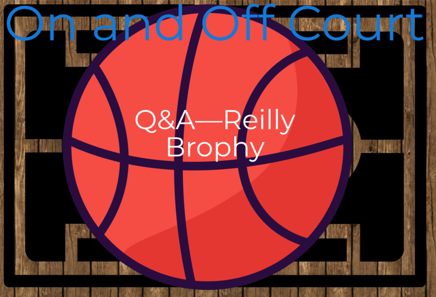 Q&A—Reilly Brophy