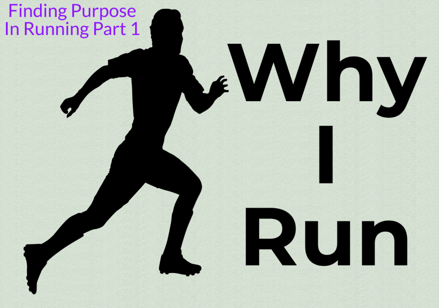 Finding Purpose In Running Part 1