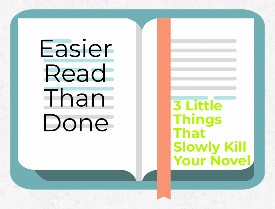 3 Little Things That Slowly Kill Your Novel