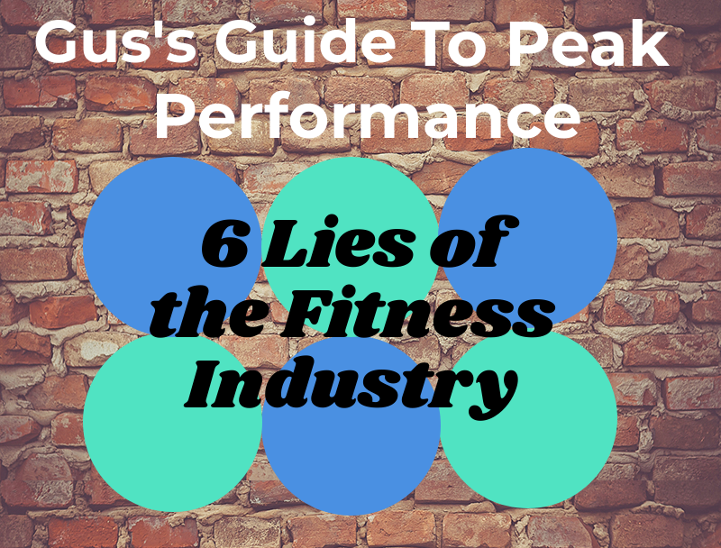 6 Lies of the Fitness Industry