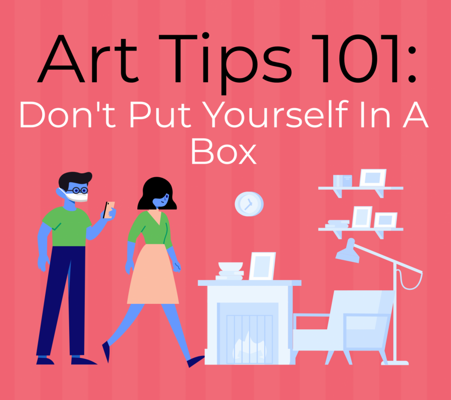 Don't Put Yourself In A Box