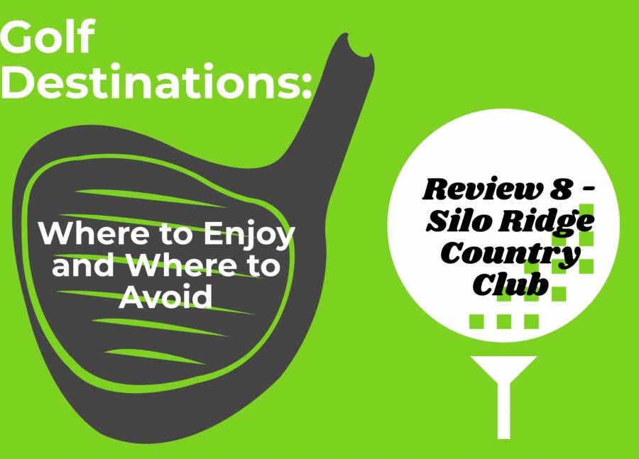 Review 8 - Silo Ridge Country Club