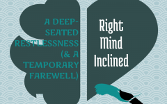 A Deep-Seated Restlessness (& A Temporary Farewell)
